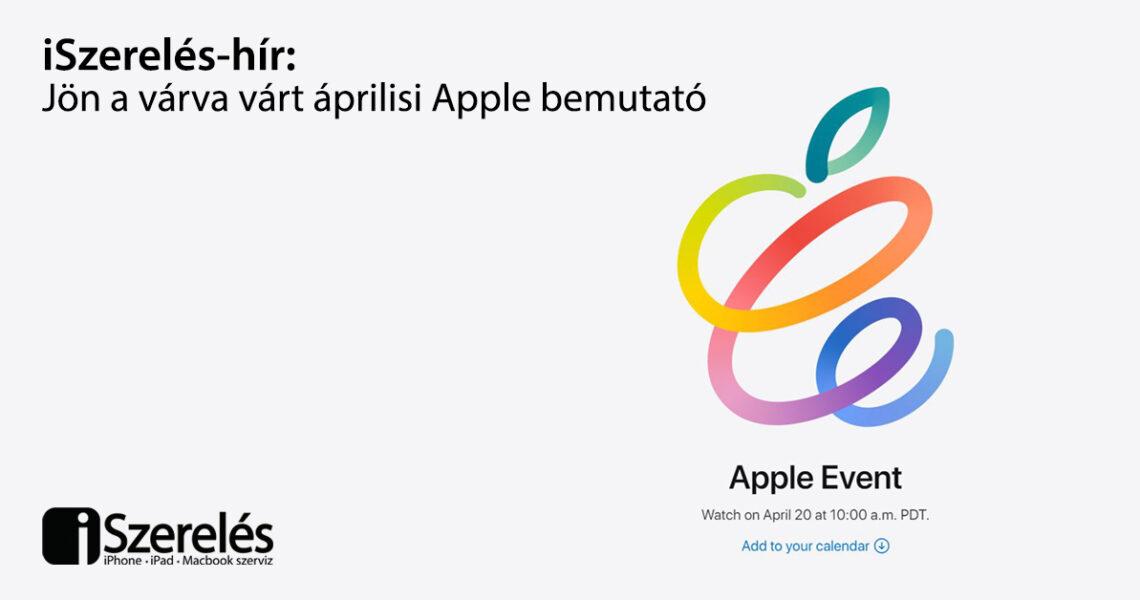 áprilisi Apple bemutató