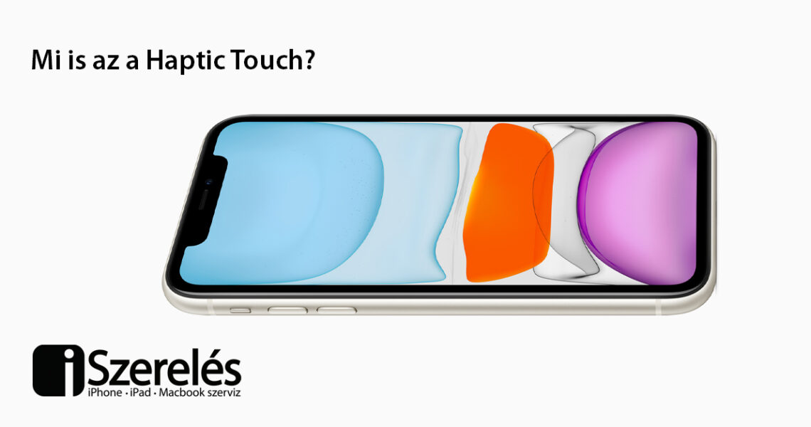 Haptic Touch (haptikus érintés)