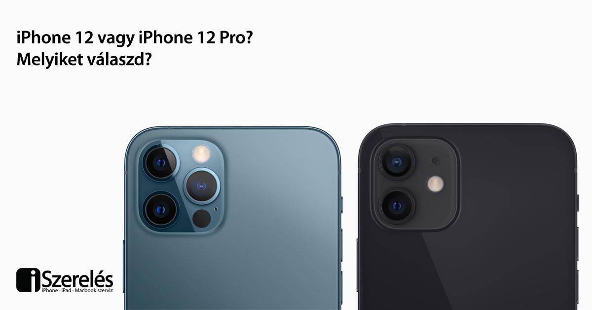 az iPhone 12 vagy iPhone 12 Pro