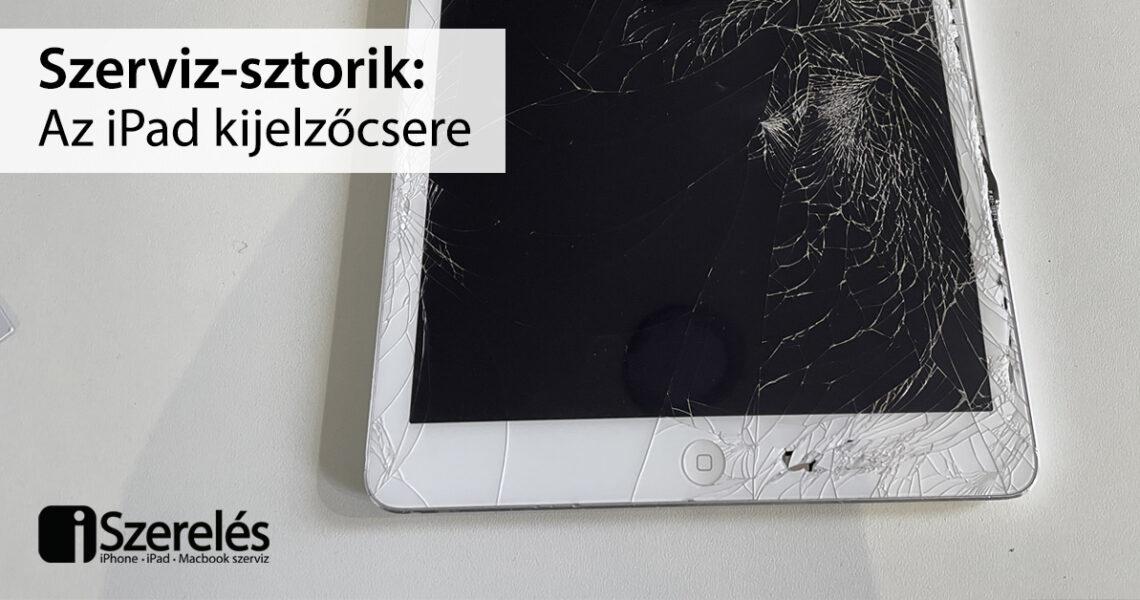 iPad kijelzőcsere